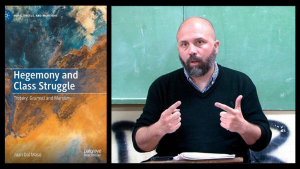 On the left, the front cover of Argentine Marxist Juan Dal Maso's book Hegemony and Class Struggle. On the right, Dal Maso sits at a desk wearing a black sweater, mid-speech.